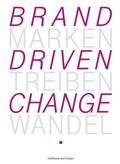 Telekom, Marken treiben Wandel - Brand driven change