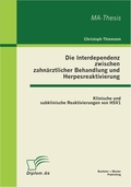 Die Interdependenz zwischen zahnärztlicher Behandlung und Herpesreaktivierung