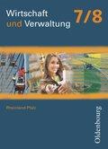Wirtschaft und Verwaltung, Ausgabe für Realschulen plus in Rheinland-Pfalz: 7./8. Schjuljahr, Schülerband