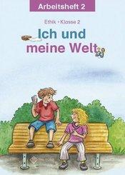 Ich und meine Welt, Ethik Grundschule Sachsen-Anhalt, Sachsen: Klasse 2, Arbeitsheft