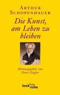 Arthur Schopenhauer - Die Kunst, am Leben zu bleiben