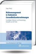 Risikomanagement in Stationären Gesundheitsunternehmungen