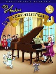 Little Amadeus, Vorspielstücke - Bd.2
