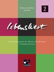LebensWert neu, Ausgabe Niedersachsen - 7./8. Jahrgangsstufe, Schülerband - Bd.2
