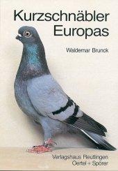 Kurzschnäbler Europas