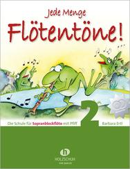 Jede Menge Flötentöne, für Sopranblockflöte, m. 2 Audio-CDs - Bd.2