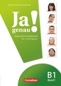 Ja genau! - Deutsch als Fremdsprache: Kurs- und Übungsbuch, m. Audio-CD; Bd.B1/1