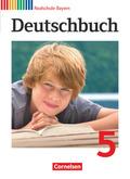Deutschbuch, Realschule Bayern: 5. Jahrgangsstufe, Schülerbuch