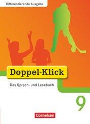Doppel-Klick - Das Sprach- und Lesebuch - Differenzierende Ausgabe - 9. Schuljahr