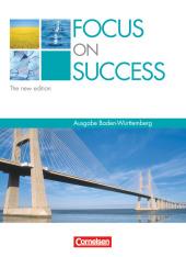 Focus on Success, The new edition, Ausgabe Baden-Württemberg: Schülerbuch