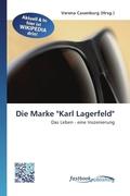 """Die Marke """"Karl Lagerfeld"""""""