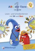 ABC der Tiere: 1. Schuljahr, Lesen- und Schreibenlernen mit Sil und Ben, 1 CD-ROM