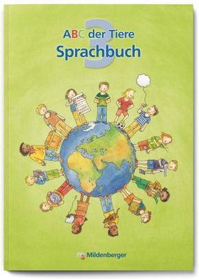 ABC der Tiere: 3. Schuljahr, Sprachbuch