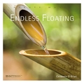 Endless Floating, 1 Audio-CD