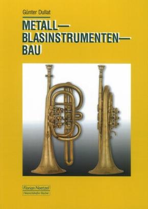 Metall-Blasinstrumentenbau