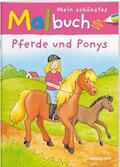 Mein schönstes Malbuch, Pferde und Ponys