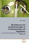 Abschätzung von Quellschüttungen in Trockenperioden mit Pegeldaten (eBook, PDF)