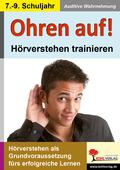 Ohren auf! - Hörverstehen trainieren - 7.-9. Schuljahr
