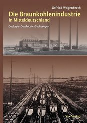Die Braunkohlenindustrie in Mitteldeutschland