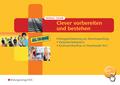 Clever vorbereiten und bestehen - Prüfungsvorbereitung zur Abschlussprüfung Verkäufer/Verkäuferin und Kaufmann/Kauffrau - Tl.1