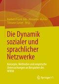 Die Dynamik sozialer und sprachlicher Netzwerke