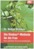 Die Rimkus-Methode, Eine natürliche Hormonersatztherapie für die Frau