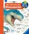 Wir erforschen die Dinosaurier - Wieso? Weshalb? Warum? Bd.55