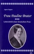 Frau Pauline Brater
