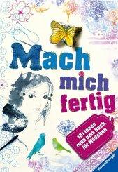 Mach mich fertig! 101 Ideen rund ums Buch für Mädchen; .