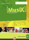 Musix - Das Kursbuch Musik: 5. Schuljahr, Schülerarbeitsheft; Bd.1A