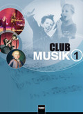 Club Musik: 5./6. Schuljahr, Schülerband; Bd.1