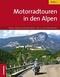 Motorradtouren in den Alpen - Bd.2