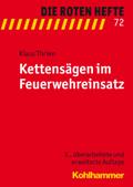 Die Roten Hefte: Kettensägen im Feuerwehreinsatz; Bd.72