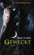House of Night - Geweckt