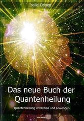 Das neue Buch der Quantenheilung