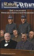 Kaiserfront 1949 - Die Londoner Kriegsverbrecherprozesse