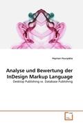 Analyse und Bewertung der InDesign Markup Language (eBook, 15x22x0,3)