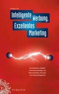 Intelligente Werbung, Exzellentes Marketing