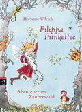 Filippa Funkelfee - Abenteuer im Zauberwald