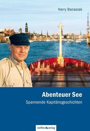 Abenteuer See - Spannende Kapitänsgeschichten