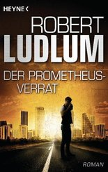Der Prometheus-Verrat; Reihe. Band 10