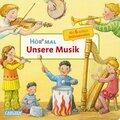 Hör mal - Unsere Musik, m. Soundeffekten
