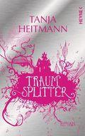 Heitmann, Traumsplitter