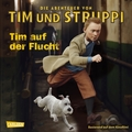 Die Abenteuer von Tim und Struppi, Tim auf der Flucht