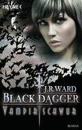Black Dagger, Vampirschwur