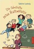 Die fabelhafte Miss Braitwhistle