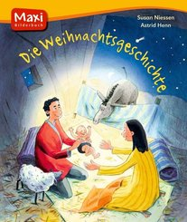 Die Weihnachtsgeschichte - Maxi Bilderbuch