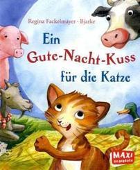 Ein Gute-Nacht-Kuss für die Katze - Maxi Bilderbuch