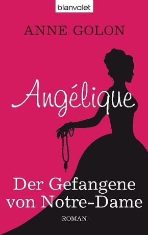 Angélique - Der Gefangene von Notre-Dame
