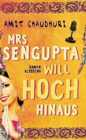 Mrs Sengupta will hoch hinaus